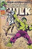 capa de Coleção Histórica Marvel. O Incrível Hulk - Volume 1