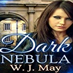 Dark Nebula: The Chronicles of Kerrigan Volume 2 | W.J. May