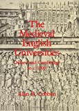 img - for The Medieval English Universities: Oxford and Cambridge to c. 1500 book / textbook / text book