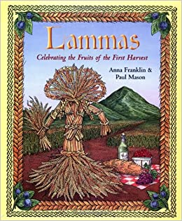 Book Lammas: Celebrating the Fruits of the First Harvest