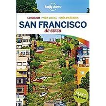 Lonely Planet San Francisco de cerca (Travel Guide) (Spanish Edition)