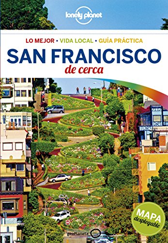 Lonely Planet San Francisco de cerca (Travel Guide) (Spanish Edition)