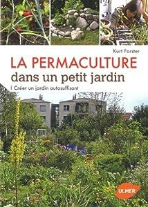 """Afficher """"La Permaculture dans un petit jardin"""""""