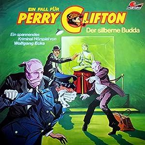 Der silberne Buddha (Perry Clifton 1) Hörspiel