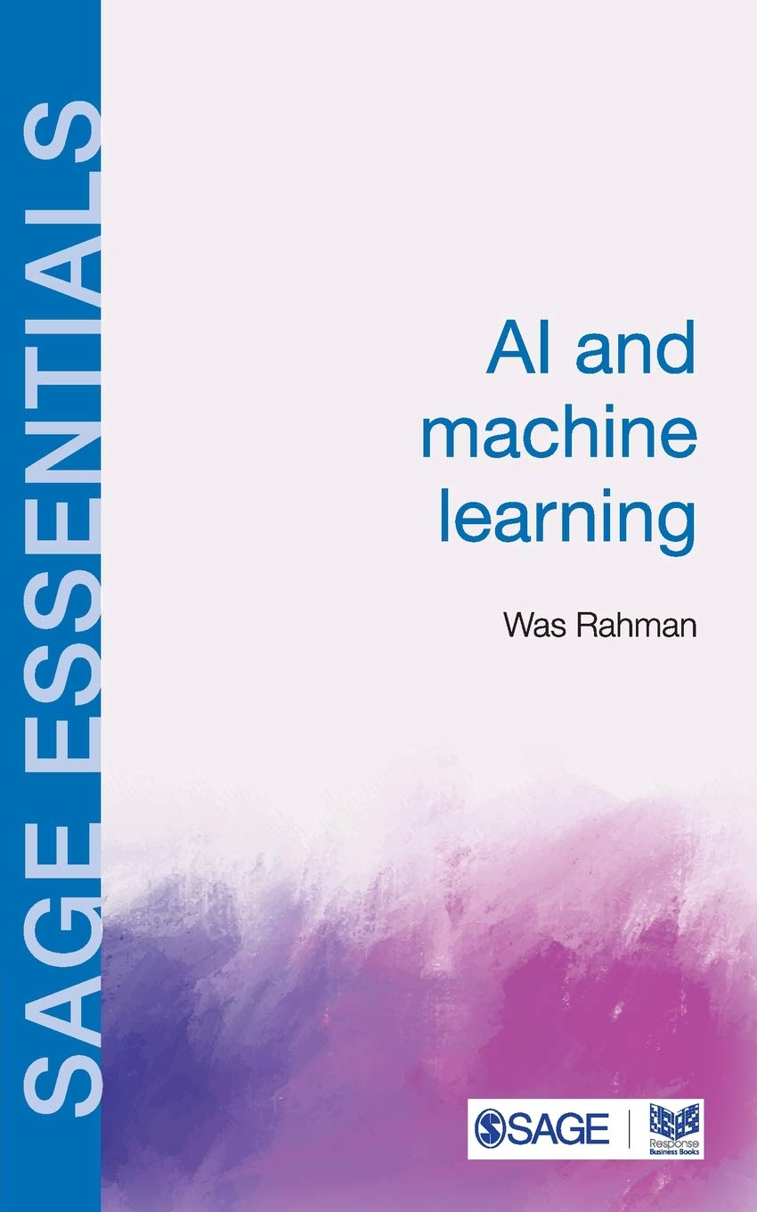 AI and Machine Learning (SAGE Essentials)