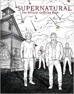SUPERNATURAL: THE OFFICIAL COLORING BOOK: Amazon.de: INSIGHT ...
