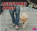 Assistance Dogs, Mari C. Schuh, 1429644745