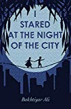 I Stared at the Night of the City