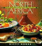 The Vegetarian Table: North Africa (Vegetarian Table Series , Vol 4)