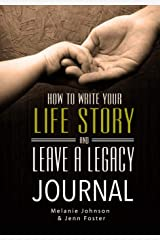 Life Story and Leave A Legacy Journal (Volume 2) Paperback