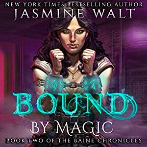 Bound by Magic Audiobook