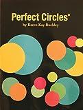 Karen Kay Buckley KKB6823 's Perfect Circles