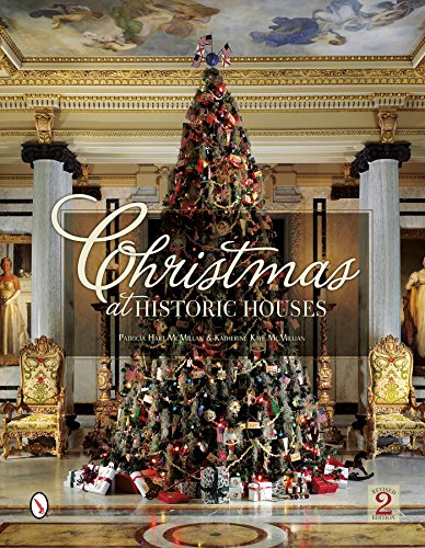 Christmas at Historic Houses [Patricia Hart McMillan - Katharine Kaye McMillan] (Tapa Dura)