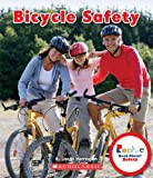 Bicycle Safety (Rookie Read-About Safety)