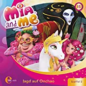 Jagd auf Onchao (Mia and Me 15) | Thomas Karallus