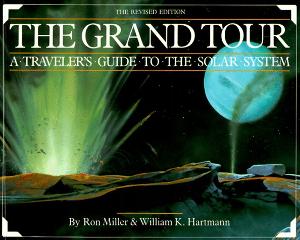 The Grand Tour: Travellers Guide to the Solar System: Amazon ...