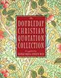 Doubleday Christian Quotation Collection, Hannah Ward and Jennifer Wild, 0385489943