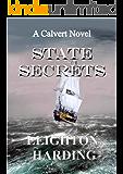 STATE SECRETS (The Calvert Series Book 2)