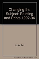 Changing the Subject: Painting and Prints 1992-94 Paperback