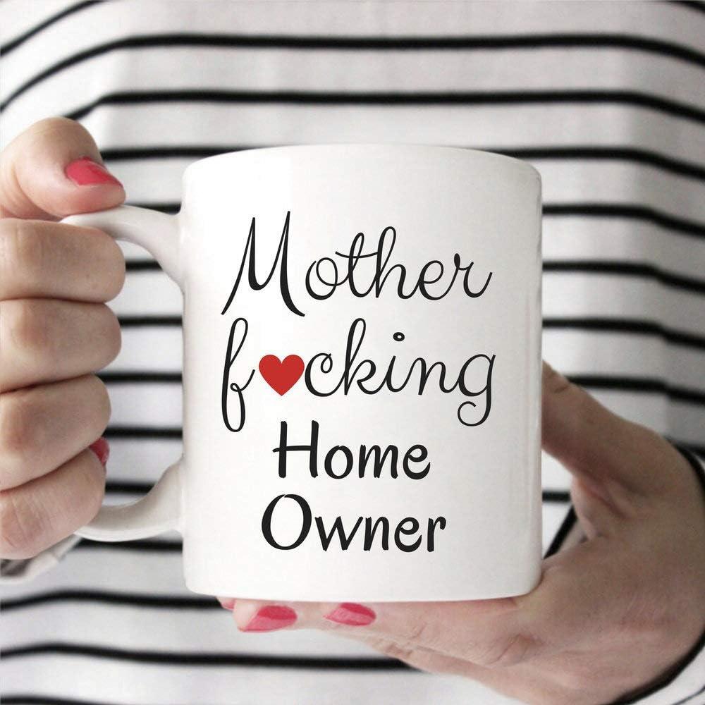 Mug-Mother Fcking Home Owner, Housewarming Gift, Closing Gift, New Homeowner Gift, Funny Housewarming Gift, Mother Fucking Home Owner, New home, 11oz Funny Coffee Mug