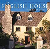 : The English House: English Country Houses & Interiors