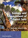 Ecology and Management of Forest Soils 4e