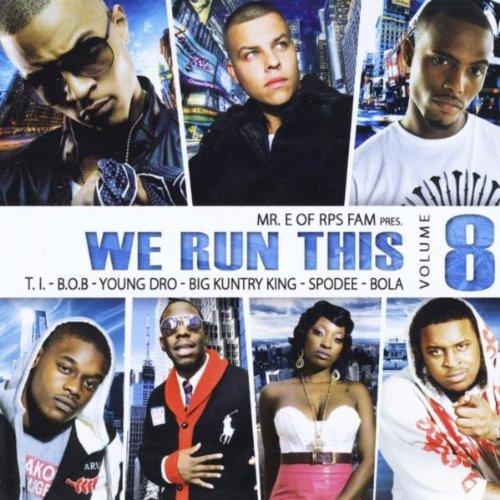 We Run This, Vol. 8 [Explicit]