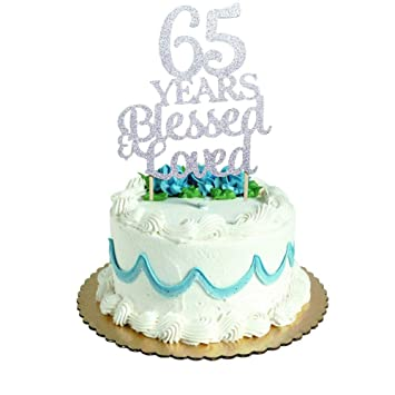 Marvelous 65 Years Blessed Loved Cake Topper For 65Th Birthday Wedding Funny Birthday Cards Online Alyptdamsfinfo