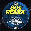 12 Inch Dance: 80s Remix ....<br>