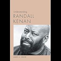 Understanding Randall Kenan (Understanding Contemporary American Literature) book cover