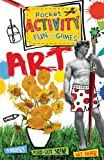 Art Pocket Activity Fun and Games, Ruth Thomson, 1438004451