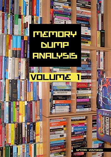 Memory Dump Analysis Anthology, Volume 1 (Memory Dump Analysis)