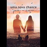 Uma nova chance para o amor