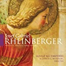 Rheinberger: Motets, Masses and Hymns. ,