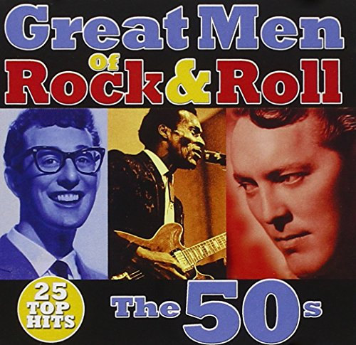 Great Men of Rock & Roll: The 50s -