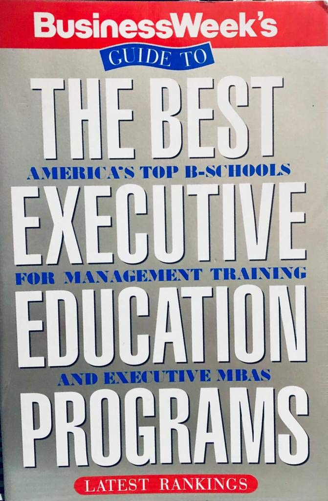 Business Week S Guide To The Best Executive Education Programs Amazon Co Uk Greene Cynthia 9780070093355 Books