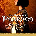 Five Nights with Pharaoh Audiobook by Kristen Reed Narrated by Tonya J Williams
