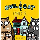 Owl & Cat: Family Is...