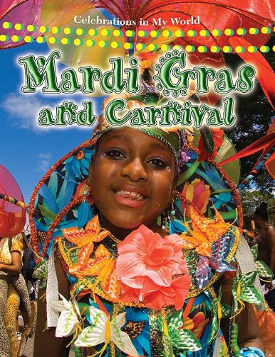 Mardi Gras and Carnival (Celebrations in My (Mardi Gras Series)