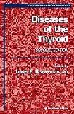Diseases of the Thyroid, , 1588291766