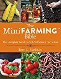 img - for The Mini Farming Bible: The Complete Guide to Self-Sufficiency on   Acre book / textbook / text book