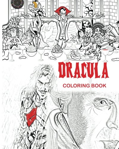 Sketches Design Halloween Costume (Dracula Coloring Book: Stress Free Adult Coloring Book and Mandalas of Count Dracula, Bats, Halloween, Horror Costumes, Skeleton Eyeballs, Ghosts, ... boys, girls: to use glow in the dark)