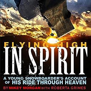 Flying High in Spirit Audiobook