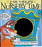 Mr Wolf's Nursery Time, Colin Hawkins and Jacqui Hawkins, 1405219750