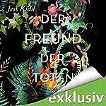 Der Freund der Toten | Jess Kidd