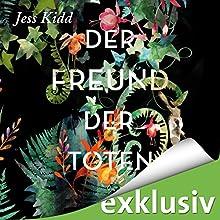 Der Freund der Toten Hörbuch von Jess Kidd Gesprochen von: Gabriele Blum