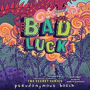 Bad Luck Audiobook