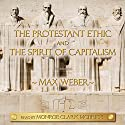 The Protestant Ethic and the Spirit of Capitalism Audiobook by Max Weber Narrated by Monroe Clark McBride