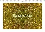 Signes d'eau 2016: Gouttes d'eau en 3d (Calvendo Art) (French Edition)