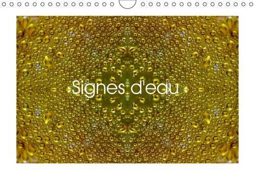 Signes d'eau 2016: Gouttes d'eau en 3d (Calvendo Art) (French Edition) by Calvendo Verlag GmbH
